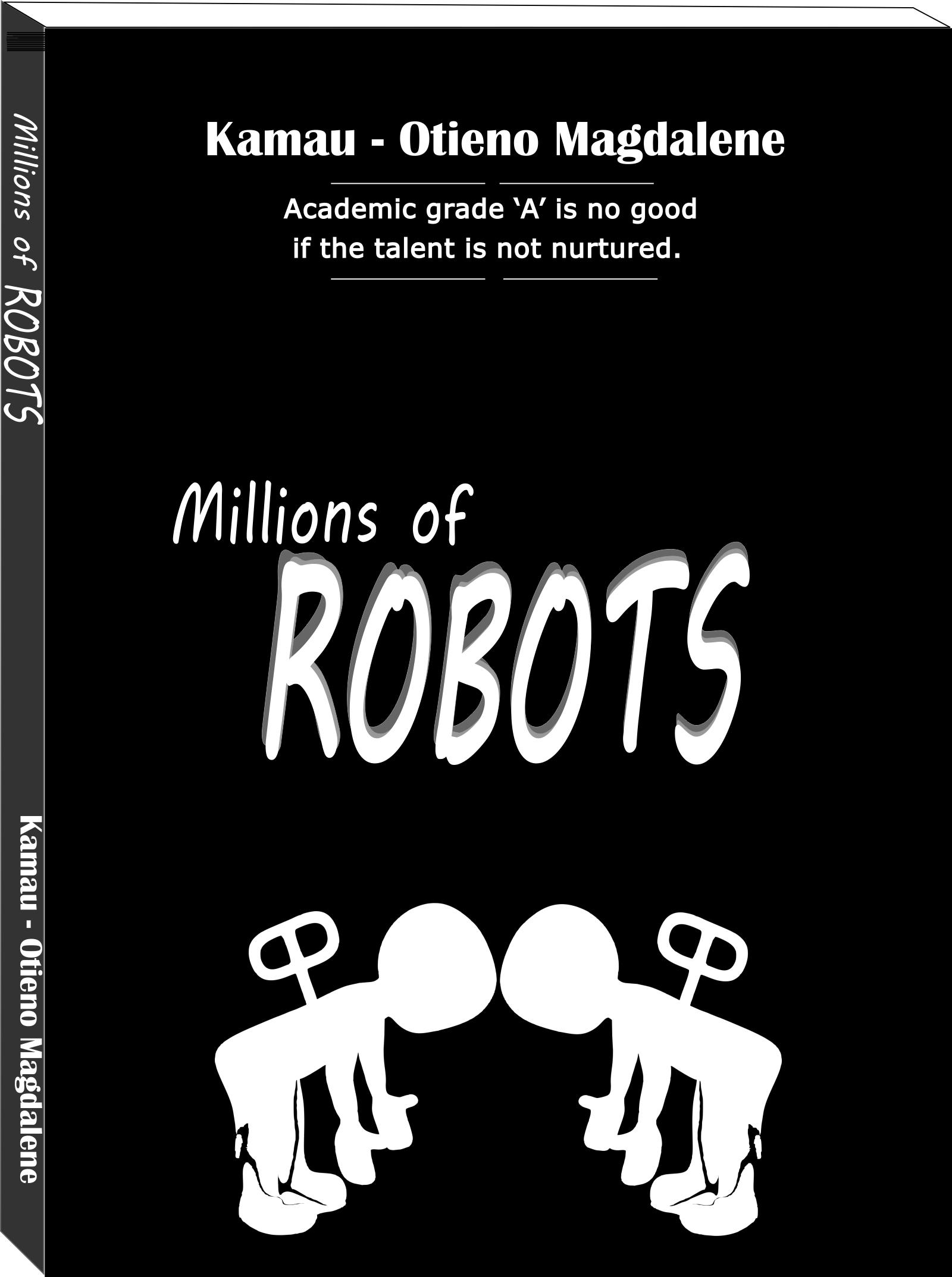 Millions of Robots