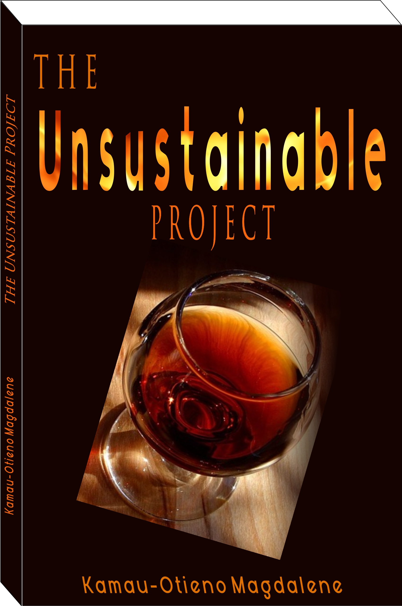 The Unsustainable Project